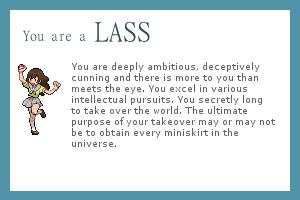 I am a Lass!