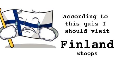 I should visit Finland!