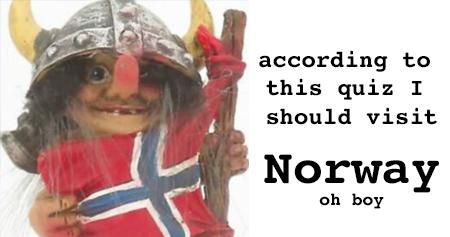 I should visit Norway!